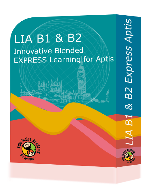 Examen Aptis - LIA B1 & B2 - Innovative Blended · EXPRESS Learning for Aptis